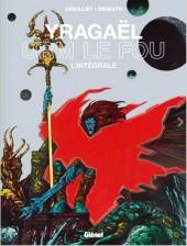 Yragaël -INT- L'intégrale