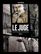 Le juge, la République assassinée -3- Chronique d'une mort annoncée