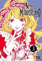Alice in murderland -3- Tome 3