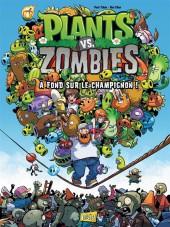 Plants vs. zombies -5- À Fond sur le Champignon !