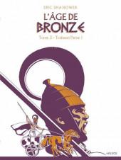 L'Âge de bronze -31a2016- Trahison tome 1