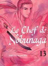 Le chef de Nobunaga -13- Tome 13