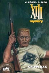 XIII Mystery -10TT- Calvin Wax