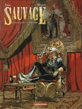 Sauvage (Meynet) -2- Dans les griffes de Salm-Salm