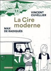 La cire moderne - La Cire moderne