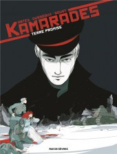 Kamarades -3- Terre promise