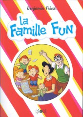 La famille Fun - La Famille Fun