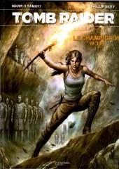 Tomb Raider : Le Champignon Noir -1- Le champignon noir