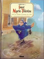 Sœur Marie-Thérèse -4b16- Sur la terre comme au ciel
