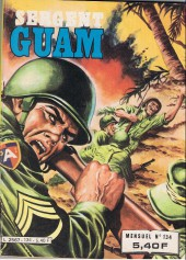 Sergent Guam -134- Le poison et la mitraille