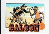 Saloon (Collection Fumetti) -INT1- Saloon - Intégrale tome 1