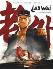 Laowai -1- La guerre de l'opium