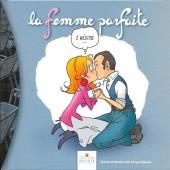Mademoiselle F -3- La femme parfaite