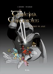 Thaléria Chronicles -1- L'ombre plane