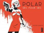 Polar -2- Œil pour œil