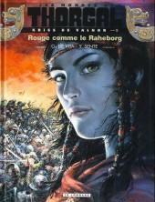 Thorgal (Les mondes de) - Kriss de Valnor -5ab- Rouge comme le Raheborg