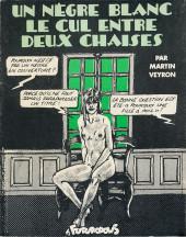 Bernard Lermite - Un nègre blanc le cul entre deux chaises