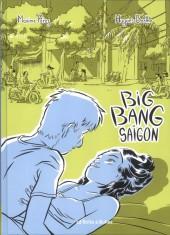 Big bang Saïgon - Tome 1