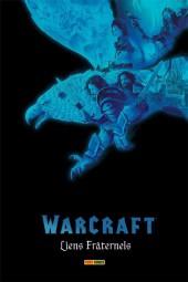 Warcraft - Liens fraternels