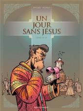 Un jour sans Jésus -2- Livre II / VI