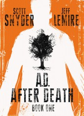A.D. After Death (2016) -1- The Land of Milk and Honey