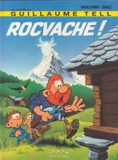 Guillaume Tell (Les aventures de) -5a- Rocvache!