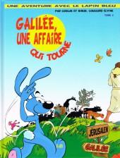 Une aventure avec le Lapin bleu -2- Galilée, un affaire qui tourne