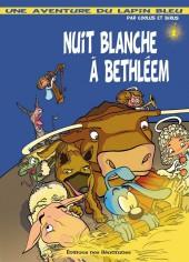 Une aventure avec le Lapin bleu -1- Nuit blanche à Bethléem