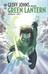 Green Lantern (Geoff Johns présente) -INT01- Intégrale - Tome 1