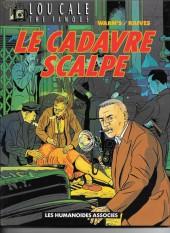Lou Cale - The Famous -2a93- Le cadavre scalpé