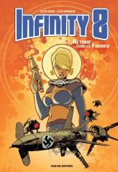 Infinity 8 -2- Retour vers le Führer