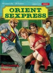 Orient Sexpress -11- Destination, liberté !