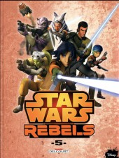 Star Wars - Rebels -5- Tome 5
