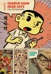 Charlie Chan Hock Chye, une vie dessinée