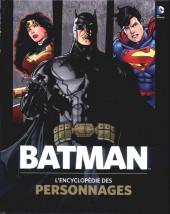 (DOC) DC Comics - Batman - L'encyclopédie des personnages