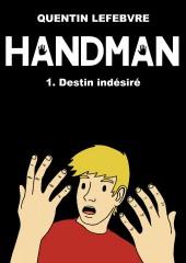 Handman -1- Destin Indésiré