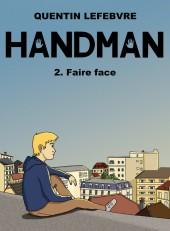 Handman -2- Faire face