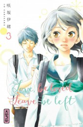 Love, be loved leave, be left -3- Tome 3
