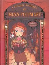 L'Étrange boutique de Miss Potimary -1- La boîte à secrets