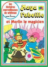 Les histoires merveilleuses de Whitman en bandes dessinées -18- Maya l'abeille et Merlin le magicien