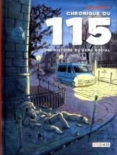 Chronique du 115 - Chronique du 115 - Une histoire du samu social