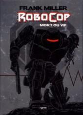 RoboCop : Mort ou vif -INT- Mort ou vif