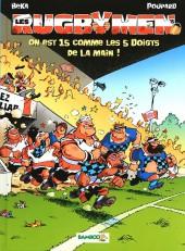 Les rugbymen -15- On est 15 comme les 5 doigts de la main !