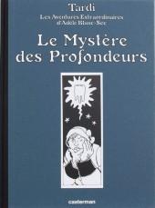 Adèle Blanc-Sec (Les Aventures Extraordinaires d') -8TT- Le Mystère des Profondeurs