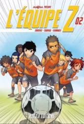 L'Équipe Z -2- Naissance d'une équipe