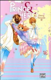 Prince & Hero -4- Tome 4