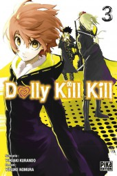 Dolly Kill Kill -3- Tome 3