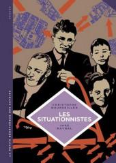 La petite Bédéthèque des Savoirs -13- Les Situationnistes - La Révolution de la vie quotidienne (1957-1972)