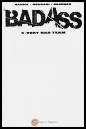 Bad Ass -4ES- Very bad team
