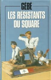 (AUT) Gébé -aFL- Les résistants du square